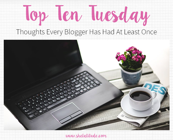 top-ten-tuesday-thoughts-every-blogger-has-had-at-least-once