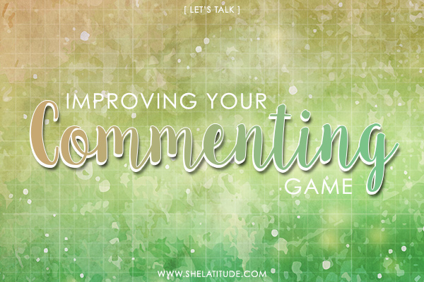 lets-talk-improving-your-blog-commenting-game