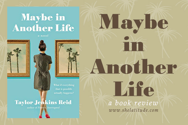 maybe-in-another-life-taylor-jenkins-reid-book-review